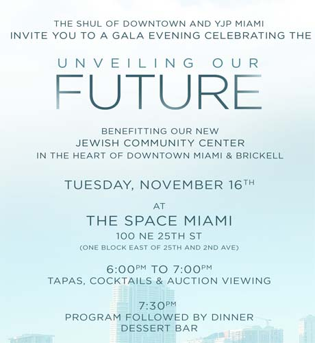 Unveiling our future quot building a jewish center in downtown miami